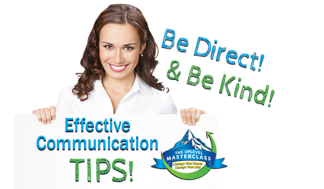 Effective Communication Tips:  It's Always More Kind to Be Direct